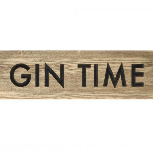 Wooden Gin Time Sign
