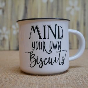 China Mug Mind Your Own Biscuits